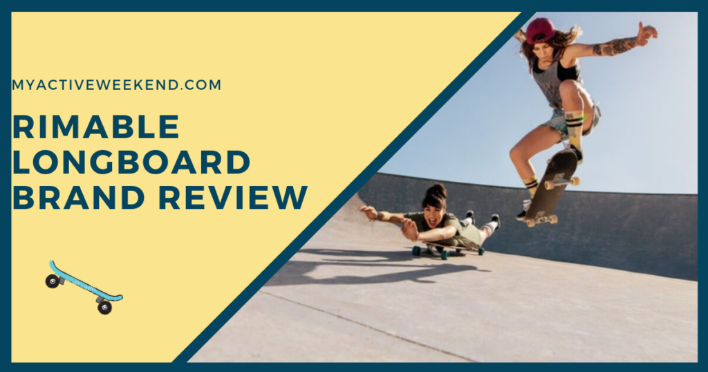 Rimable Longboard Brand Review