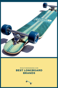 Best Longboard Brands