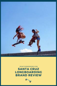 Santa Cruz Longboard Review