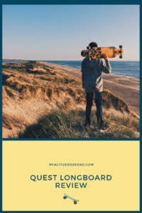 Quest Longboard Review